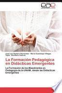 libro La Formación Pedagógica En Didácticas Emergentes