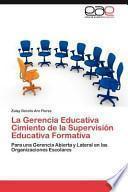 libro La Gerencia Educativa Cimiento De La Supervisión Educativa Formativ
