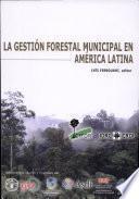 libro La Gestión Forestal Municipal En América Latina