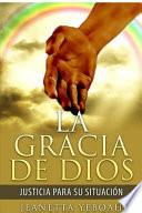 libro La Gracia De Dios: Rectitud Para Tu Situacion
