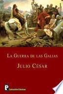 libro La Guerra De Las Galias