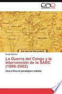 libro La Guerra Del Congo Y La Intervención De La Sadc (1996   2002)