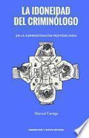 libro La Idoneidad Del Criminologo En La Administracion Penitenciaria