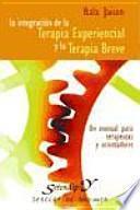 libro La Integración De La Terapia Experiencial Y La Terapia Breve