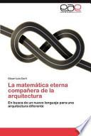 libro La Matemática Eterna Compañera De La Arquitectur