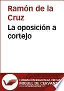 libro La Oposición A Cortejo