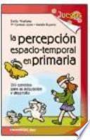 libro La Percepcion Espacio Temporal En Primaria