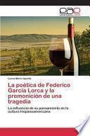 libro La Poetica De Federico Garcia Lorca Y La Premonicion De Una Tragedia