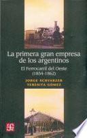 libro La Primera Gran Empresa De Los Argentinos