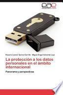 libro La Protección A Los Datos Personales En El Ámbito Internacional