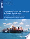 libro La Protección De Los Sectores Marítimo Y Portuario