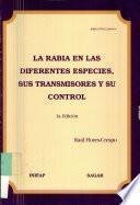 libro La Rabia En Las Diferentes Especies, Sus Transmisores Y Su Control.