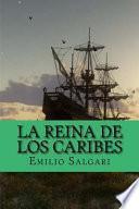 libro La Reina De Los Caribes (spanish Edition)