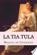 libro La Tia Tula (spanish Edition)