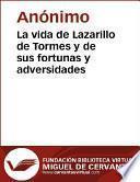 libro La Vida De Lazarillo De Tormes Y De Sus Fortunas Y Adversidades