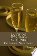 libro La Visin Dionisaca Del Mundo