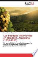 libro Las Bodegas Vitivinícolas En Mendoza, Argentina