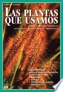 libro Las Plantas Que Usamos
