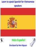 libro Learn To Speak Spanish For Vietnamese Speakers