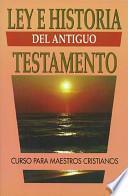 libro Ley E Historia Del Antiguo Testamento