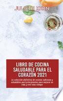 libro Libro De Cocina Saludable Para El Corazón 2021