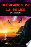 libro Los Cantos De Hyperion 5   Huérfanos De La Hélice