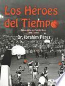 libro Los Héroes Del Tiempo