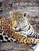 libro Los Mamíferos De La Argentina Y La Región Austral De Sudamérica