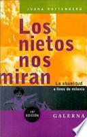 libro Los Nietos Nos Miran