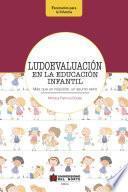 libro Ludoevaluación En La Educación Infantil