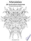 libro Mandalas De Extraterrestres Libro Para Colorear Para Adultos 1
