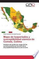 libro Mapa De Isoperiodos Y Susceptibilidad Sismica De Comala, Colima