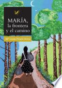 libro María La Frontera Y El Camino