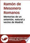 libro Memorias De Un Setentón, Natural Y Vecino De Madrid. Ii