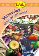libro Mercados Alrededor Del Mundo: Fluent (nonfiction Readers)