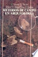 libro Métodos De Campo En Arqueología