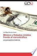 libro México Y Estados Unidos Frente Al Narcotráfico