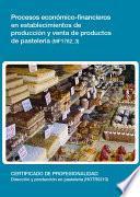 libro Mf1782_3   Procesos Económicos Financieros En Establecimientos De Producción Y Venta De Productos De Pastelería