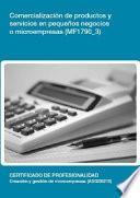 libro Mf1790_3   Comercialización De Productos Y Servicios En Pequeños Negocios O Microempresas