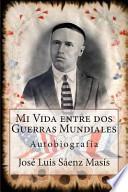 libro Mi Vida Entre Dos Guerras Mundiales