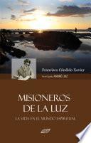 libro Misioneros De La Luz