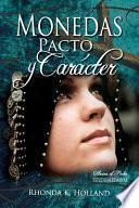 libro Monedas, Pacto Y Carácter