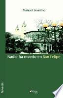 libro Nadie Ha Muerto En San Felipe