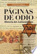 libro Páginas De Odio. Historia Del Antisemitismo