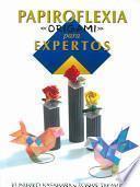 libro Papiroflexia  Origami  Para Expertos