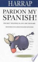 libro Pardon My Spanish!
