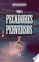libro Pecadores Perversos