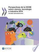 libro Perspectivas De La Ocde Sobre Ciencia, Tecnología E Industria 2014 (version Abreviada) Informe Iberoamericano