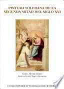 libro Pintura Toledana De La Segunda Mitad Del Siglo Xvi