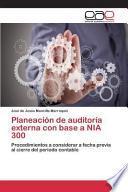 libro Planeación De Auditoría Externa Con Base A Nia 300